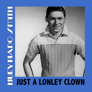 Just a Lonley Clown