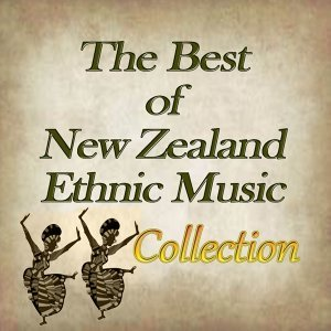 The Best of New Zealand Ethnic Music Collection