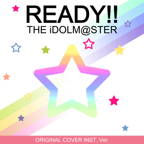 Ready!! From the idol master