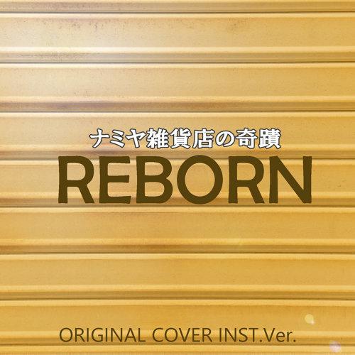 Reborn theme song of namiya zakka ten no kiseki