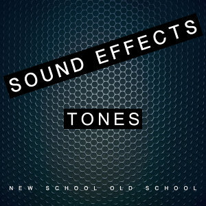 Sound Effects Tones New School Old School