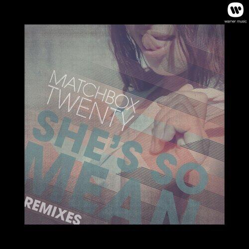 She's so Mean - Remixes