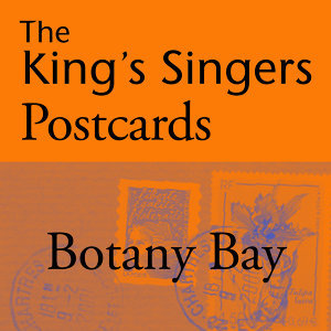 The King's Singers Postcards: Botany Bay - Single
