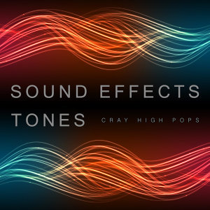 Sound Effects Tones Cray High Pops