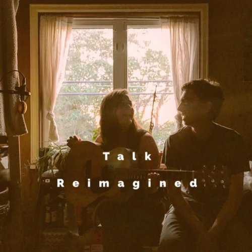 Talk Reimagined