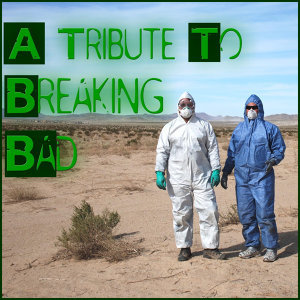 A Tribute to Breaking Bad