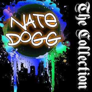 Nate Dogg: The Collection