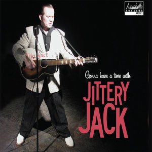 Gonna Have a Time with Jittery Jack