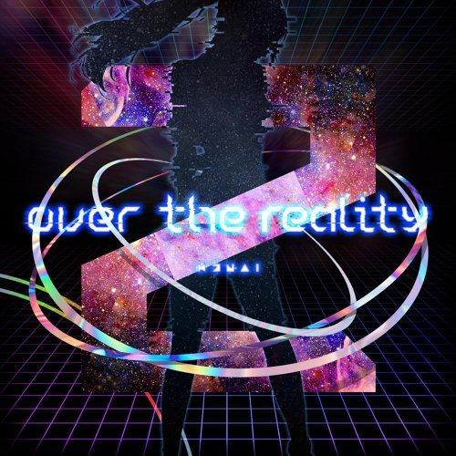 over the reality (over the reality)