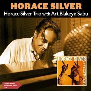 Horace Silver Trio with Art Blakey & Sabu - Original Album Plus Bonus Tracks 1952