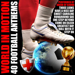 World in Motion: 40 Football Anthems