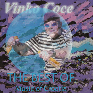Music Of Croatia - The Best Of Vinko Coce Vol.2