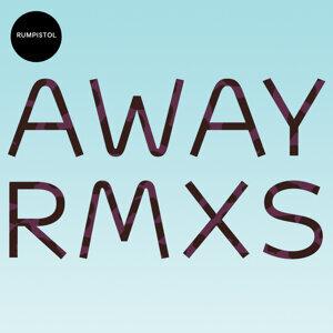 Away Rmxs