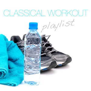 Classical Workout Playlist