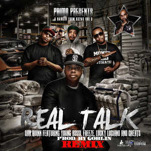 Real Talk (Remix) [feat. Young Bossi, Freeze, Lucky Luciano & Cheats]