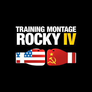 "Training Montage (From ""Rocky IV"")"