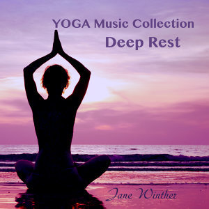 "Yoga Music Collection ""Deep Rest"""