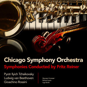 Chicago Symphony Orchestra... Symphonies Conducted by Fritz Reiner (Digitally Remastered)