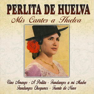 Mis Cantes a Huelva
