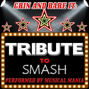 Grin and Bare It: Tribute to Smash