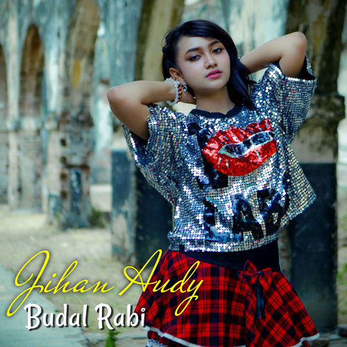 Budal Rabi Jihan Audy Kkbox
