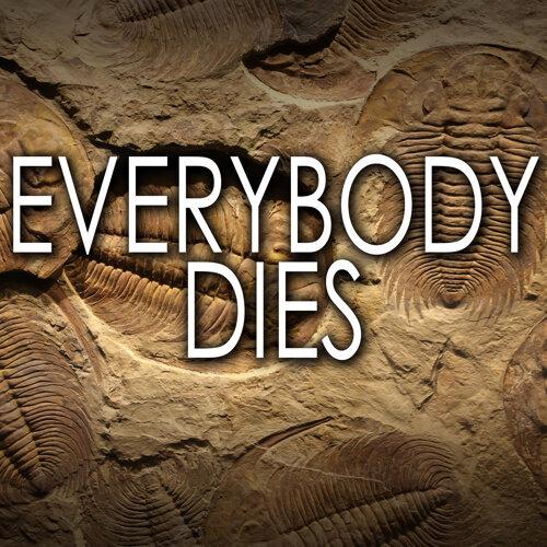 Everybody Dies (Instrumental)
