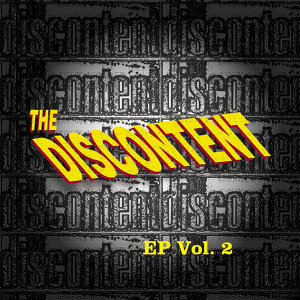 The Discontent EP, Vol. 2