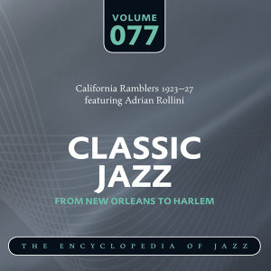 California Ramblers 1923-27 featuring Adrian Rollini