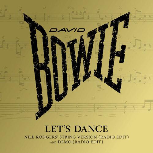 Let's Dance - Nile Rodgers' String Version, Radio Edit