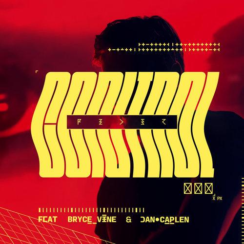 Control (feat. Bryce Vine & Dan Caplen)