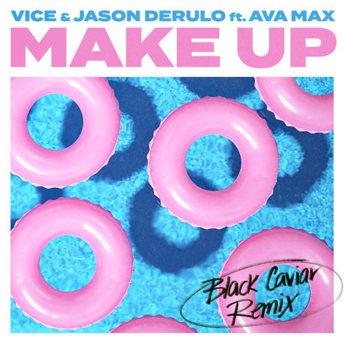 Make Up (feat. Ava Max) - Black Caviar Remix