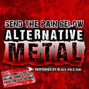 Send the Pain Below: Alternative Metal
