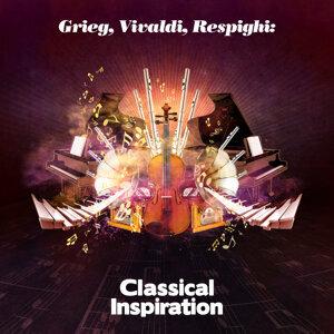 Grieg, Vivaldi, Respighi: Classical Inspiration