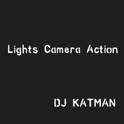 dj katman feat palmetto star lights camera action kkbox