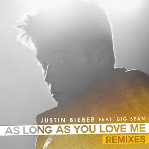 As Long As You Love Me - Remixes