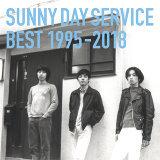 SUNNY DAY SERVICE BEST 1995-2018 (サニーデイ・サービス BEST 1995-2018)
