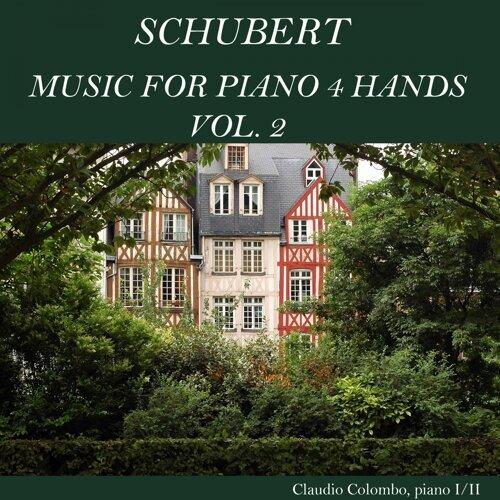 Schubert: Music for Piano 4 Hands, Vol. 2