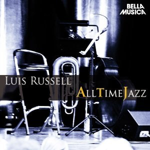 All Time Jazz: Luis Russell