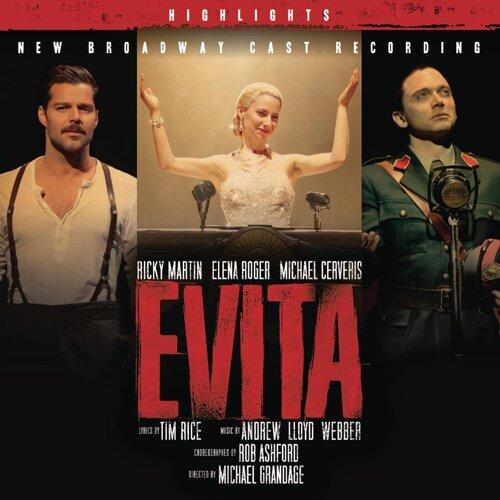 Evita-New Broadway Cast Recording- Highlights