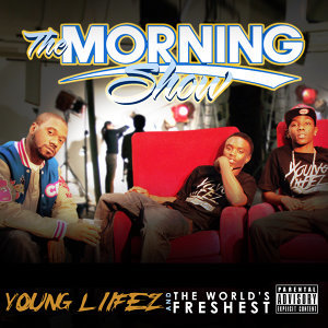 DJ Fresh Presents - The Morning Show with the Young Liifez