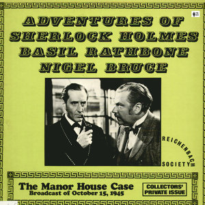 Adventures of Sherlock Holmes - The Manor House Case and the Great Gandolfo