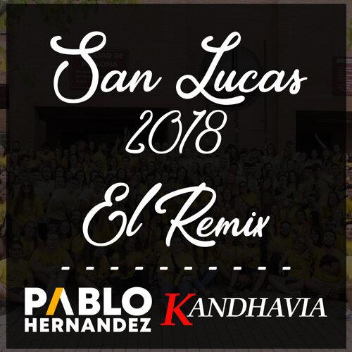 San Lucas 2018 - El Remix