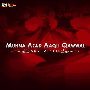 Munna Azad Aaqli Qawwal and Others