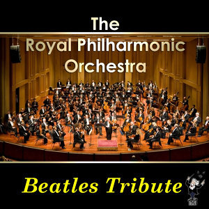 The Royal Philharmonic Orchestra Beatles Tribute