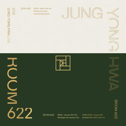 2018 鄭容和 LIVE 'ROOM 622' (2018 JUNG YONG HWA LIVE 'ROOM 622')