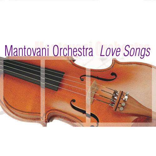 Mantovani Orchestra: Love Songs