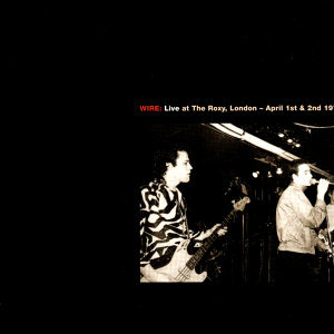 Live At The Roxy, London (1977) / Live At CBGB Theatre, New York (1978) - 70's live DBL
