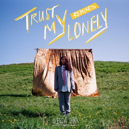 Trust My Lonely - Remixes