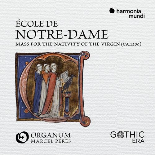 École de Notre-Dame de Paris : Mass for the Nativity of the Virgin