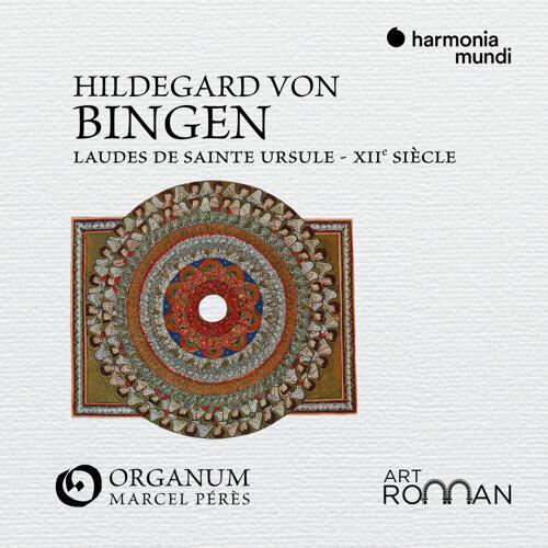 Hildegard von Bingen: Laudes de sainte Ursule